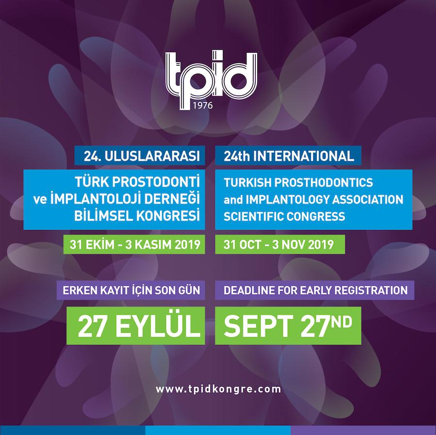 Türk Prostodonti ve İmplantoloji Derneği 24. Uluslararası Bilimsel Kongresi